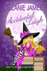 Accidental Leigh (Literal Leigh Romance Diaries) (Volume 1)