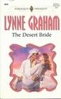 The Desert Bride (Harlequin Presents, No 1875)