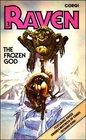 The Frozen God (Raven No. 3)