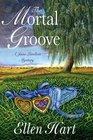 The Mortal Groove (Jane Lawless, Bk 15)