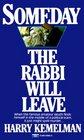 Someday the Rabbi Will Leave (Rabbi Small, Bk 9)