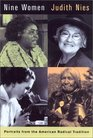 Nine Women: Portraits from the American Radical Tradition