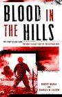 Blood in the Hills The Story of Khe Sanh the Most Savage Fight of the Vietnam War