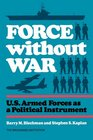 Force Without War