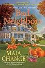 Bad Neighbors An Agnes and Effie Mystery