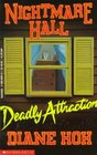 Deadly Attraction (Nightmare Hall, Bk 3)