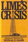 Lime's crisis A novel