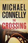 The Crossing (Mickey Haller, Bk 6) (Harry Bosch, Bk 20) (Audio CD) (Abridged)