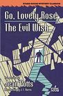 Go, Lovely Rose / The Evil Wish (Stark House Mystery Classics)