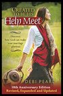 Created To Be His Help Meet 10th Anniversary Edition- Revised and Expanded