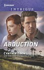Abduction (Killer Instinct, Bk 1) (Harlequin Intrigue, No 1697)