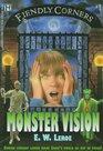 Fiendly Corners Series: Monster Vision - Book #1 (Fiendly Corners, 1)