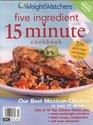 Weight Watchers five ingredient 15 minute cookbook