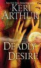 Deadly Desire (Riley Jenson, Guardian, Bk 7)