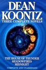 3 Complete Novels: The House of Thunder, Shadowfires, Midnight