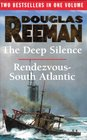 The Deep Silence / Rendezvous - South Atlantic
