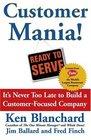 Customer Mania Ready to Serve
