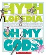 Oh My Gods A Look-It-Up Guide to the Gods of Mythology