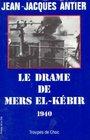 Le drame de Mers el-Kebir 1940