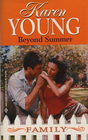 Beyond Summer (In Laws & Outlaws) (Family, No 7)