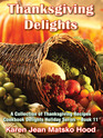 Thanksgiving Delights A Collection of Thanksgiving Recipes