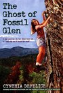 The Ghost of Fossil Glen (Ghost, Bk 1)