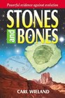 Stones and Bones Powerful Evidence Against Evolution