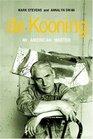 De Kooning : An American Master