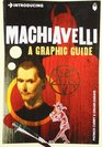 Introducing Machiavelli A Graphic Guide
