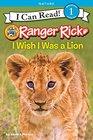 Ranger Rick I Wish I Was a Lion