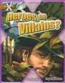 Project X Heroes and Villains Heroes or Villains
