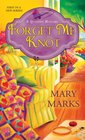 Forget Me Knot (Quilting, Bk 1)