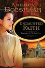 Undaunted Faith