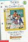 Teacher's Pet (Kids in Ms. Colman's Class, Bk 1)