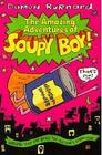 The Amazing Adventures of Soupy Boy