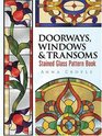 Doorways, Windows & Transoms Stained Glass Pattern Book (Dover Pictorial Archives)