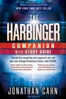The Harbinger Companion With Study Guide Decode the mysteries and respond to the call that can change America's future-and yours