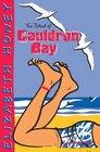 The Ballad of Cauldron Bay
