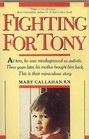 Fighting for Tony