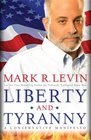 Liberty and Tyranny A Conservative Manifesto