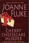 Cherry Cheesecake Murder (Hannah Swensen, Bk 8)