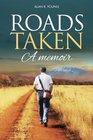Roads Taken A Memoir