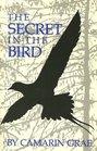 The Secret in the Bird