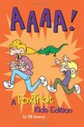 AAAA!: A FoxTrot Kids Edition (Foxtrot Collection)
