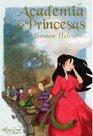 Academia de princesas/ Princess Academy