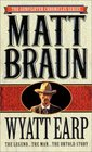 Wyatt Earp : The Legend...The Man...The Untold Story