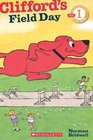 Scholastic Reader Level 1 Clifford's Field Day