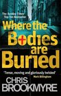 Where the Bodies Are Buried Christopher Brookmyre