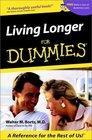 Living Longer for Dummies