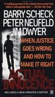Actual Innocence: When Justice Goes Wrong and How to Make It Right